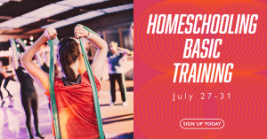 Homeschooling Basic Training